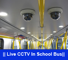 Live CCTV In School Bus
